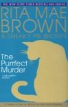 The Purrfect Murder - Rita Mae Brown, Sneaky Pie Brown