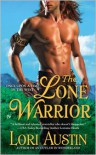 The Lone Warrior - Lori Austin
