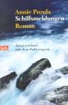 Schiffsmeldungen: Roman - Annie Proulx