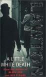 A Little White Death  - John Lawton