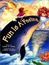 Fun is a Feeling - Chara M. Curtis