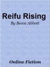 Reifu Rising - Becca  Abbott