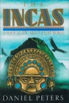 The Incas: A Novel - Daniel J. Peters