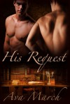His Request (His Client, #2) - Ava March