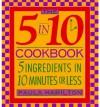 Five in Ten Cookbook - Paula J. Hamilton