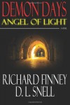 Demon Days: Angel of Light - Richard Finney, D.L. Snell