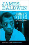 Jimmy's Blues and Other Poems - James Baldwin