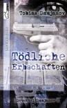 Tödliche Erbschaften - Tobias Damjanov