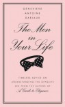 The Men in Your Life - Genevieve Antoine Dariaux