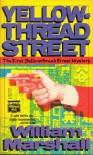 Yellowthread Street - William Leonard Marshall