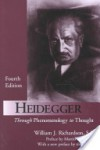 Heidegger: Through Phenomenology to Thought - William J. Richardson, Martin Heidegger