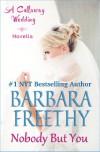 Nobody But You - Barbara Freethy