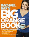 Rachael Ray's Kitchen Companion: More Than 200 All-New 30-Minute Recipes and More - Rachael Ray, Tina Rupp