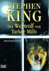 Der Werwolf von Tarker Mills - Helmut W. Pesch, Bernie Wrightson, Harro Christensen, Stephen King