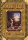 O Alchemii. Formuły przemiany samego siebie - Saint Germain