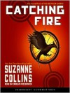 Catching Fire  - Carolyn McCormick, Suzanne  Collins