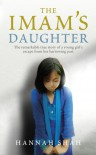 The Imam's Daughter - Hannah Shah