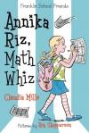Annika Riz, Math Whiz - Claudia Mills