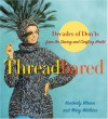 Threadbared: Decades of Don'ts from the Sewing and Crafting World - Kimberly Wrenn;Mary Watkins