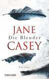 Die Blender: Thriller (German Edition) - Jane Casey