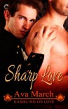 Sharp Love (Gambling on Love) - Ava March