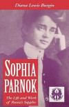Sophia Parnok: The Life and Work of Russia's Sappho (Cutting Edge: Lesbian Life & Literature) - Diana Lewis Burgin
