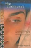 The Bathhouse: A Novel - Farnoosh Moshiri