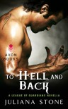 To Hell and Back (League of Guardians, #1.5) - Juliana Stone