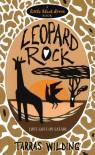 Leopard Rock - Tarras Wilding
