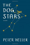 The Dog Stars - Peter Heller