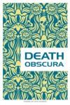 Death Obscura - Rick Bursky
