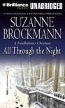 All Through the Night: A Troubleshooter Christmas (Troubleshooters #12) - Suzanne Brockmann, Michael Holland