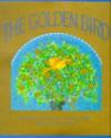 The Golden Bird - Neil Philip