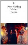 Schubert: Roman - Peter Härtling