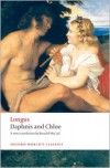 Daphnis and Chloe (Oxford World's Classics) - Longus, Ronald McCail
