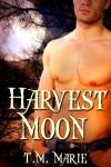 Harvest Moon - T.M. Marie