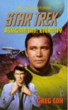 Assignment: Eternity (Star Trek: The Original Series) - Greg Cox