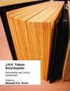 J.R.R. Tolkien Encyclopedia: Scholarship and Critical Assessment - Michael D.C. Drout