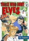 Those Who Hunt Elves: Volume 2 - Yu Yagami