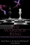 The Warlock King - Heather Killough-Walden