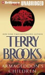 Armageddon's Children (Genesis Of Shannara) - Terry Brooks, Dick Hill