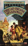 Dread Brass Shadows (Garrett Files, Bk. 5) - Glen Cook