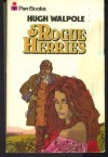 Rogue Herries - HUGH WALPOLE