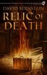 Relic of Death - David Bernstein