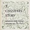 A Christmas story - Katherine Anne Porter