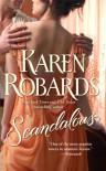 Scandalous (Banning Sisters Trilogy) - Karen Robards