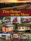 Tiny Homes on the Move: Wheels and Water - Lloyd Kahn