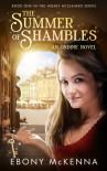 The Summer of Shambles (Ondine Book #1) - Ebony McKenna