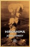 Hiroshima - John Heresy