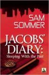 Jacob's Diary - Sam Sommer